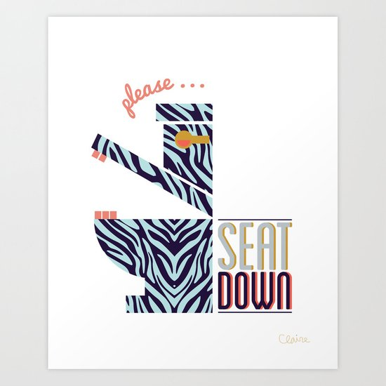 Zebra Says Seat Down! Art Print