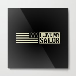 I Love My Sailor Metal Print