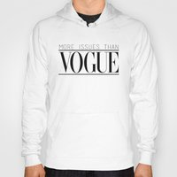 vogue Hoodies featuring Vogue Issues by Encourage Fashion