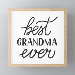 Best Grandma Ever calligraphy hand lettering  Framed Mini Art Print