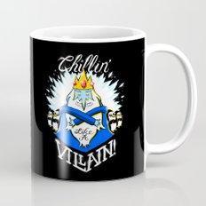 Chillin' Like A Villain Mug