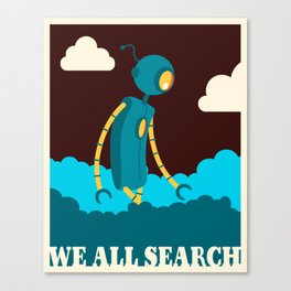 We All Search Canvas Print