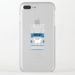 I Workout to Keep Up with My Border Collie T-Shirt Clear iPhone Case