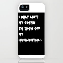 """Coffin Highlighter"" iPhone Case"