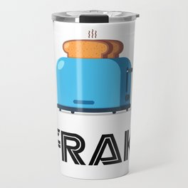Frak! A Toaster! Travel Mug