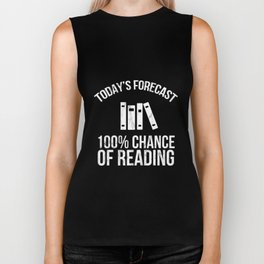 Today's Forecast 100% Chance of Reading TShirt Biker Tank