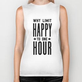 Why Limit Happy To One Hour,BAR WALL DECOR, Home Bar Decor,Celebrate Life,Whiskey Quote Biker Tank