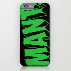 MANT! (Radioactive Edition) Slim Case iPhone 6s