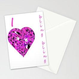 I love bling bling Stationery Cards