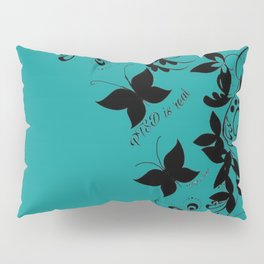 PTSD is Real: Floral Design Pillow Sham