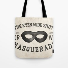 the eyes wide shut Tote Bag