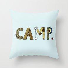 CAMP. Throw Pillow