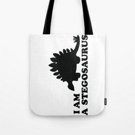 I Am A Stegosaurus! Tote Bag