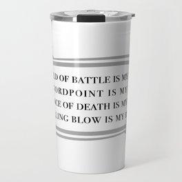 Battle Mantra Travel Mug