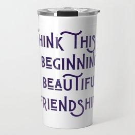 A Beautiful Friendship Travel Mug