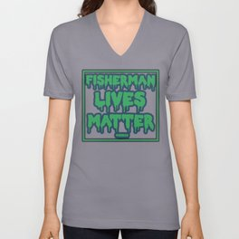 Fisherman Lives Matter Unisex V-Neck