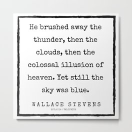 69    |200227 | Wallace Stevens Quotes | Wallace Stevens Poems Metal Print