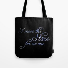Move The Stars Tote Bag