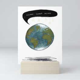 Home Sweet Home Earth Mini Art Print