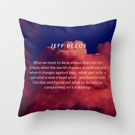 Jeff Bezos Quote On Leaning In To The Future Throw Pillow