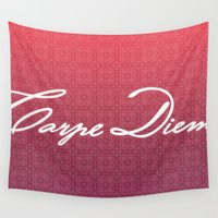 carpe diem Wall Tapestries featuring Carpe Diem. by saramilie