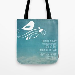 Do Not Worry Tote Bag