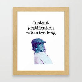 Carrie Fisher Gratification Quote Framed Art Print