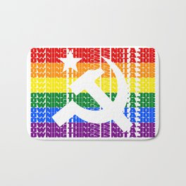 Owning Things Is Not A Job - Socialist Pride Bath Mat