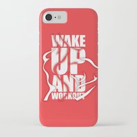 workout iPhone & iPod Cases featuring Lab No.4 - Wake Up And Workout Inspirational Quotes poster by Lab No. 4