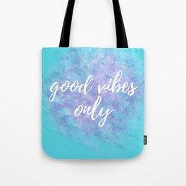 Motivational Sayings - Teal Tote Bag