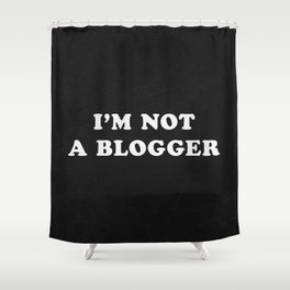 Blogger Shower Curtain
