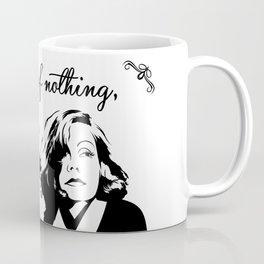 Don't bore Greta Garbo! Coffee Mug