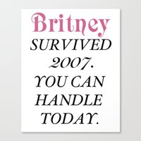 britney Canvas Prints featuring Britney Survived, Britney. by eriicms