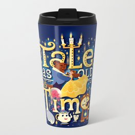 Tale as old as time Metal Travel Mug