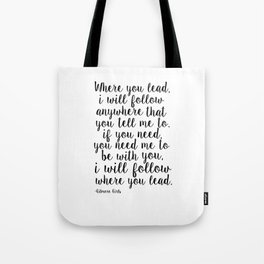Where You Lead I Will Follow,Girls Room Decor,Quote Prints,Girly Svg,Gift For Her Tote Bag