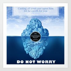 1 Peter 5:7 Worry Art Print