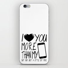 Valentine gift - I Love you more iPhone & iPod Skin