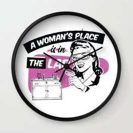 A Woman's Place Is In A Lab Wall Clock