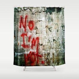 No I'm Not Shower Curtain