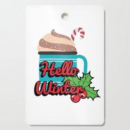 Hello Winte Hot Cocoa Cutting Board