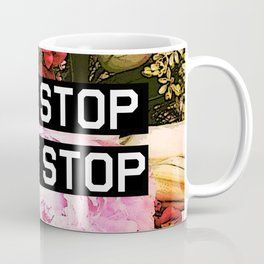 CANT STOP WONT STOP Coffee Mug