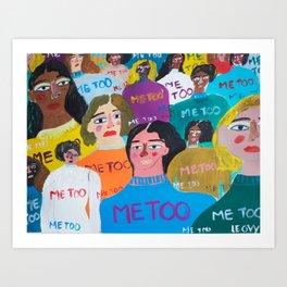 me too Art Print