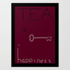Tea is the Key to Happiness Art Print