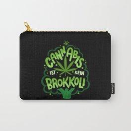 Cannabis Ist Kein Brokkoli Carry-All Pouch