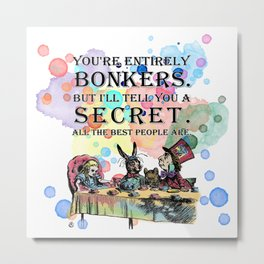 Watercolor Tea Party - Bonkers Quote - Alice In Wonderland Metal Print