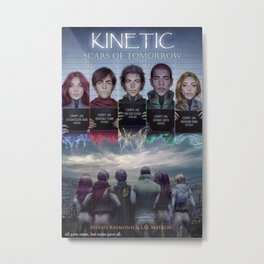 Kinetic Book Two: Scars of Tomorrow Metal Print