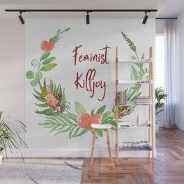 Feminist Killjoy - A Floral Wreath Wall Mural