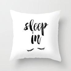 Sleep In Black and White Typography Print Throw Pillow