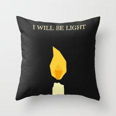 I will be light Throw Pillow