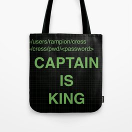 Captain is King Tote Bag